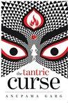 The Tantric Curse by Anupama Garg