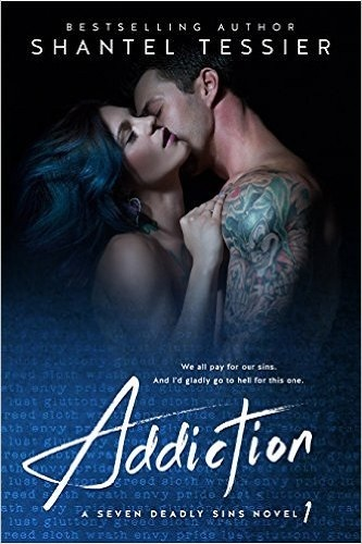 Addiction (Seven Deadly Sins, #1)