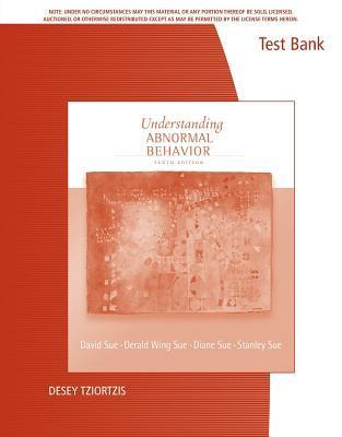 Understanding Abnormal Behavior--Test Bank