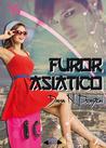 Furor Asiático by Dama N. Prayton