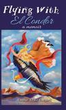 Flying with El Condor