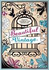 Beautiful Vintage Creative Coloring For Grown Ups