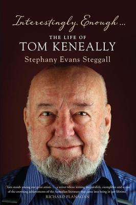 interestingly-enough-the-life-and-times-of-tom-keneally