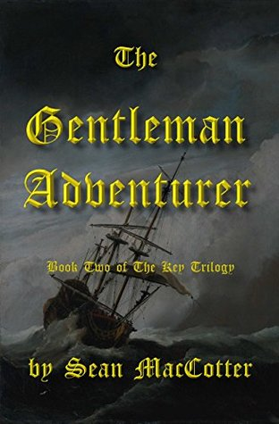 The Gentleman Adventurer