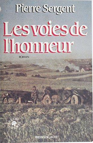 Les Voies de l'honneur (1) (Jeannine balland)