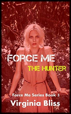 force-me-the-hunter-a-forced-seduction-bdsm-novelette