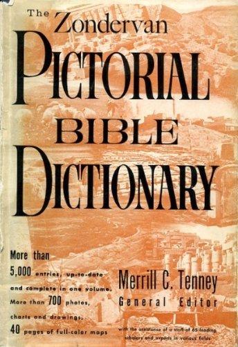 The Zondervan Pictorial Bible Dictionary