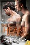 The Heart As He Hears It by A.M. Arthur