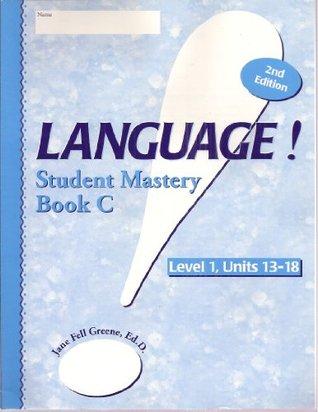Language Student Mastery, Book C, Level 1, Units 13-18, 2nd Edition