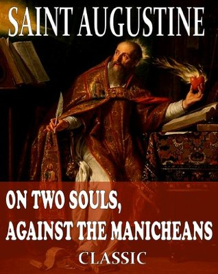 On Two Souls, Against the Manicheans