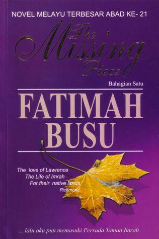 The Missing Piece by Fatimah Busu