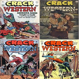 Crack Western. Issues 65, 66, 75 and 76. A real cowboy adventure. In a wild land grabbing race across the western plains. Features Arizona Ames Arizona ... Thriller Stagecoach Oblivion Barking Guns