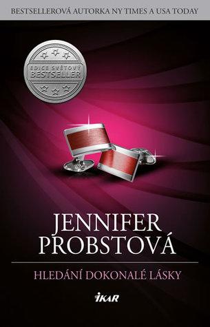 Ebook Hledání dokonalé lásky by Jennifer Probst read!