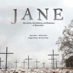 jane-starvation-cannibalism-and-endurance-at-jamestown