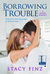 Borrowing Trouble by Stacy Finz
