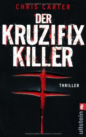 Der Kruzifix Killer by Chris Carter