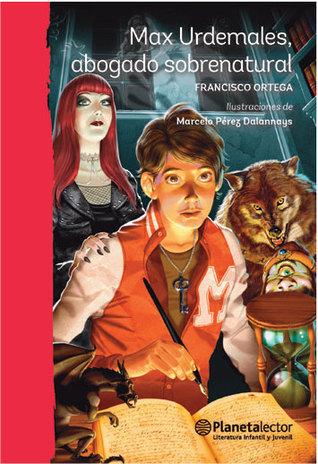 [ Reading ] ➸ Max Urdemales, abogado sobrenatural  Author Francisco Ortega – Plummovies.info