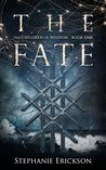 The Fate by Stephanie Erickson