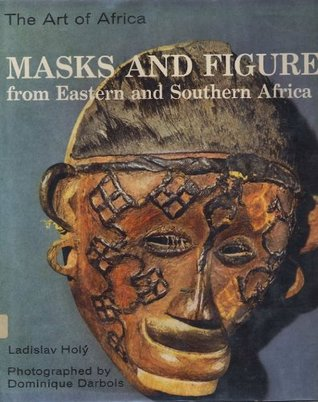 Masks and Figures from Eastern and Southern Africa