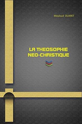 LA THEOSOPHIE NEO-CHRISTIQUE