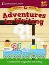 Adventures in Writing: A workbook of imagination and writing