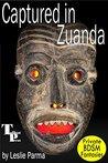 Captured in Zuanda (Private BDSM Fantasies Book 25)
