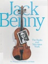 Jack Benny: The Radio and Television Work