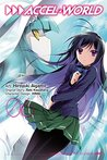 Accel World Manga, Vol. 6 (Accel World Manga, #6)