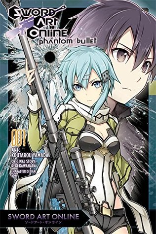 Sword Art Online: Phantom Bullet, Vol. 1 (Sword Art Online: Phantom Bullet Manga, #1)