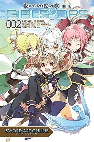 Sword Art Online: Girls' Ops, Vol. 2 (Sword Art Online: Girls' Ops, #2)