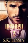 Desired Too: Loving An Alpha Male Series #4