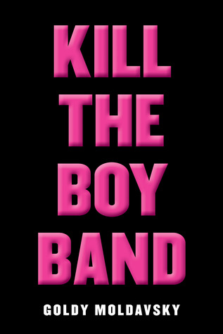Image result for Kill the Boy Band Cover
