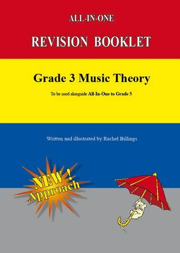 Grade 3 Music Theory: Revision Booklet /Practice (All-In-One Series)