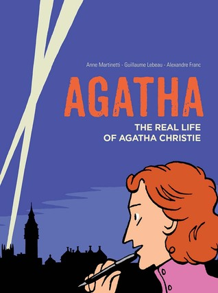 Agatha: The Real Life of Agatha Christie