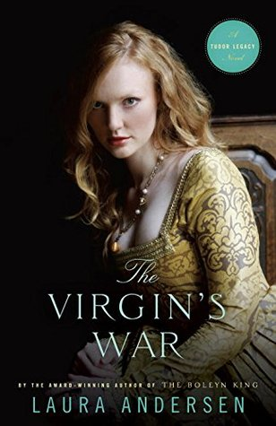 The Virgin's War (Tudor Legacy #3)