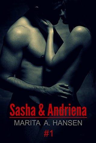 Sasha & Andriena #1 (Lovers & Sinners #1)
