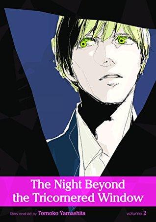 The Night Beyond the Tricornered Window, Vol. 2