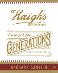 enjoyed-for-generations-the-history-of-haigh-s-chocolates