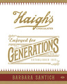 Enjoyed for Generations, The History of Haigh's Chocolates