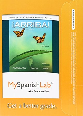 MySpanishLab with Pearson eText -- Access Card -- for ¡Arriba!: comunicación y cultura, 2015 Release (One Semester) (6th Edition)