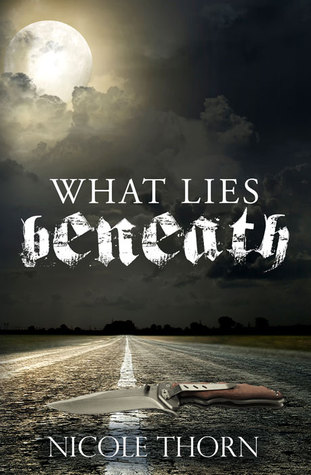 What Lies Beneath (As Above, So Below #1).