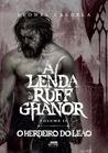 O Herdeiro do Leão (A Lenda de Ruff Ghanor, #2)
