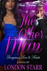 The Other Man by London Starr