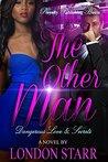 The Other Man: Dangerous Love & Secrets