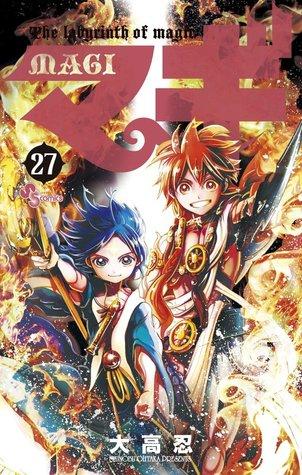 マギ 27 (Magi: The Labyrinth of Magic, #27)