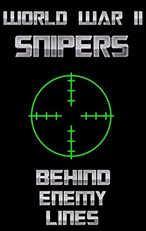 World War 2 Snipers - Behind Enemy Lines (WW2, WWII, WW2 Snipers, Military History, White Death, Russian Snipers)