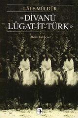 Divanü lügat-it-türk by LâLe MüLdüR