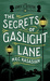 The Secrets of Gaslight Lane (The Gower Street Detective, #4) by M.R.C. Kasasian