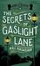The Secrets of Gaslight Lan...