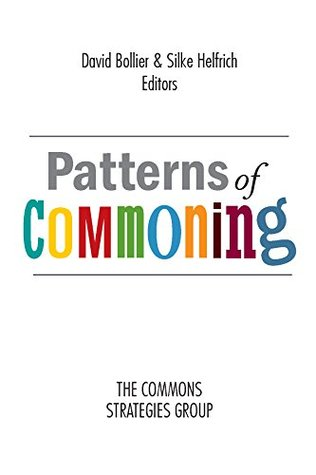 Patterns of Commoning by David Bollier